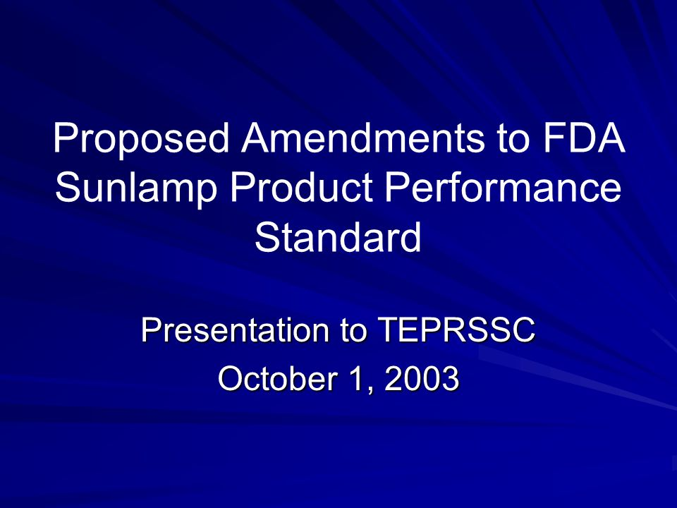 Proposed Amendments to FDA Sunlamp Product Performance Standard