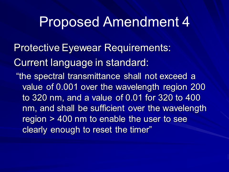 Proposed Amendment 4 Protective Eyewear Requirements: