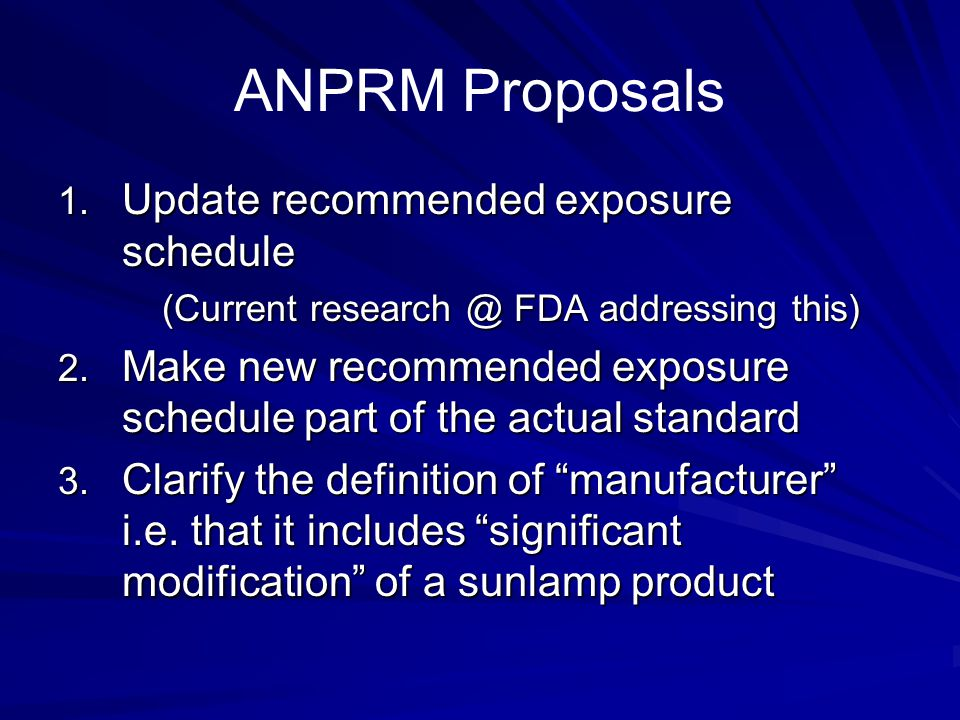 ANPRM Proposals Update recommended exposure schedule