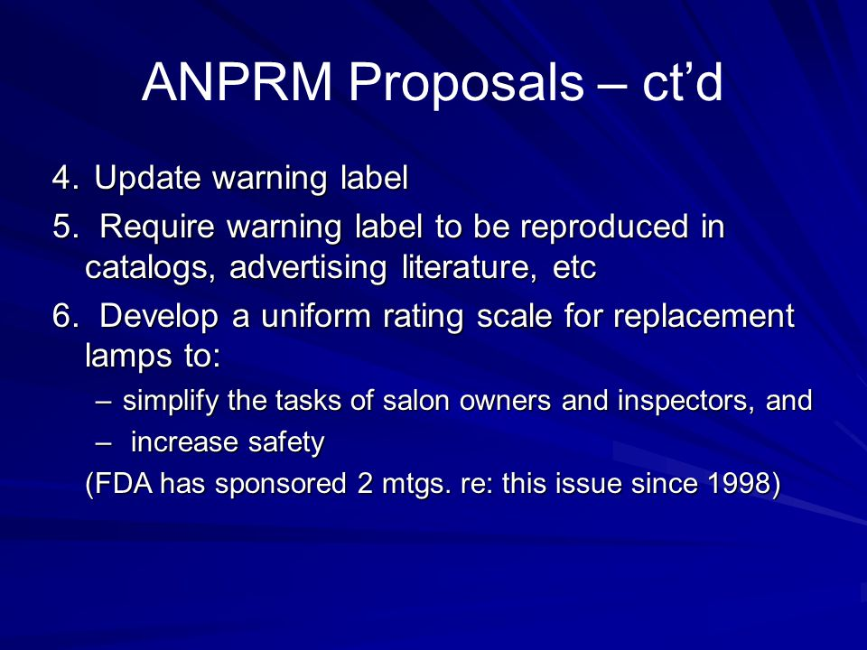 ANPRM Proposals – ct'd 4. Update warning label