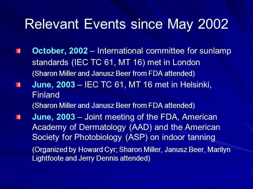 Relevant Events since May 2002