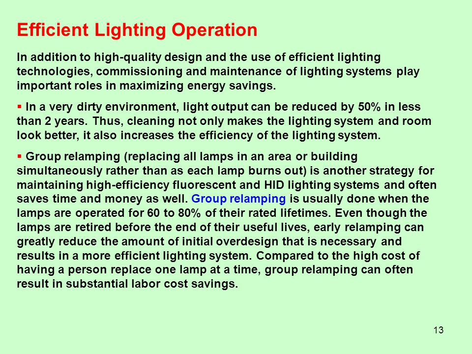 Efficient Lighting Operation