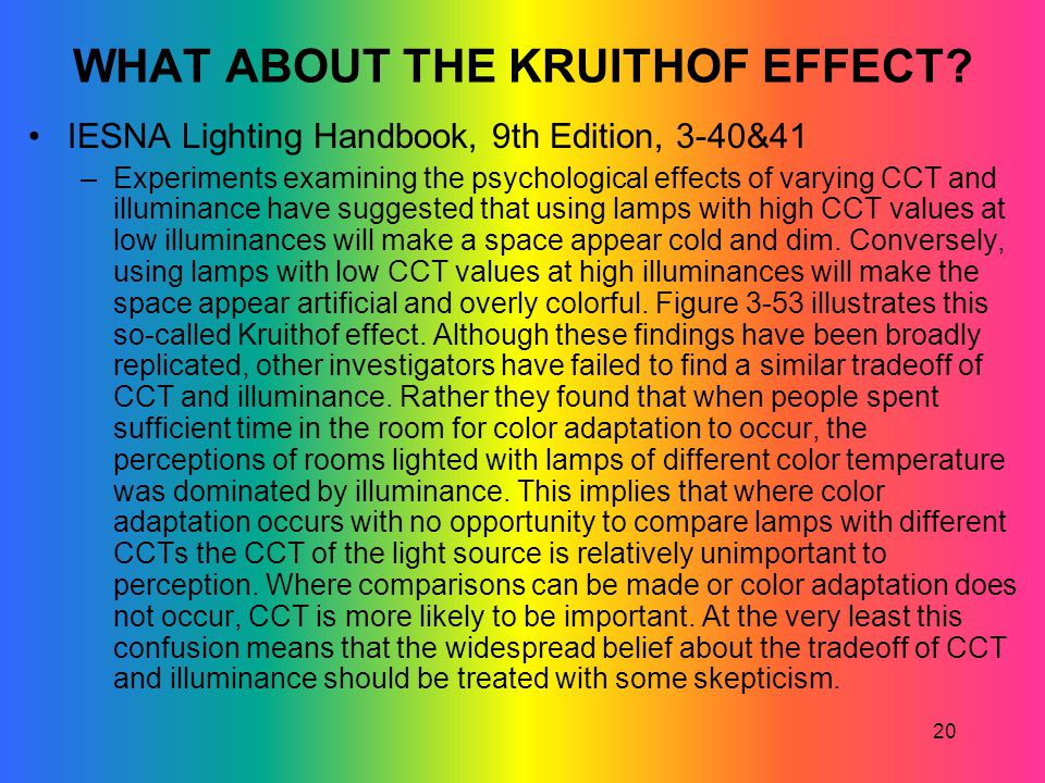 WHAT ABOUT THE KRUITHOF EFFECT
