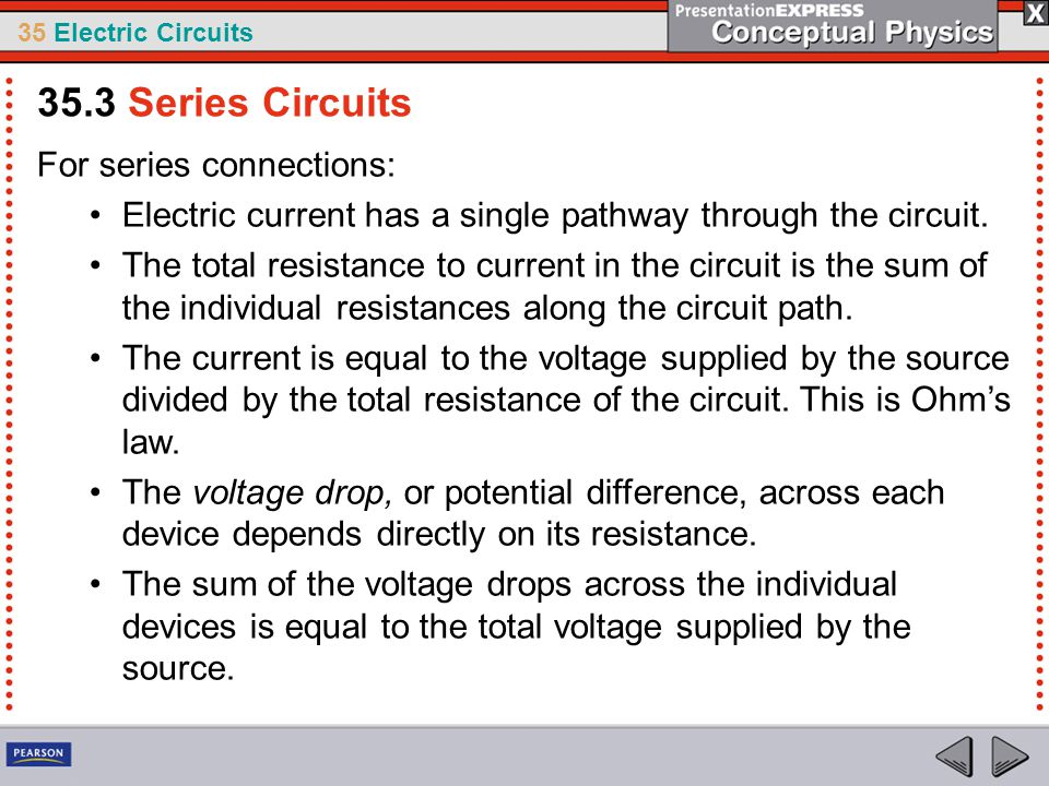 35.3 Series Circuits For series connections: