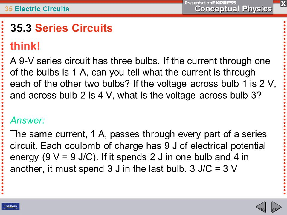 35.3 Series Circuits think!