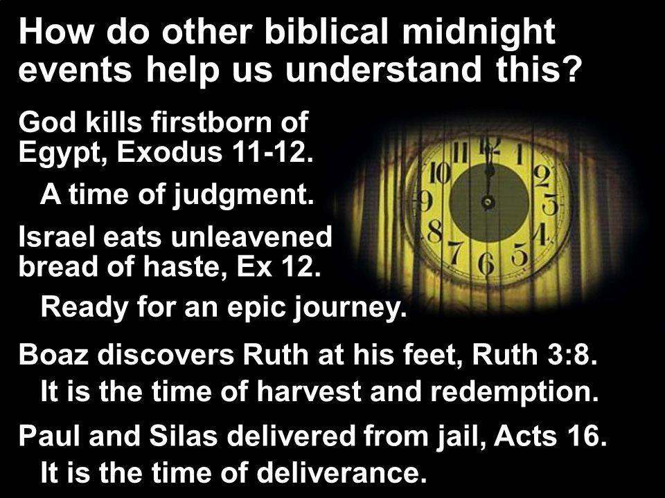 How do other biblical midnight events help us understand this