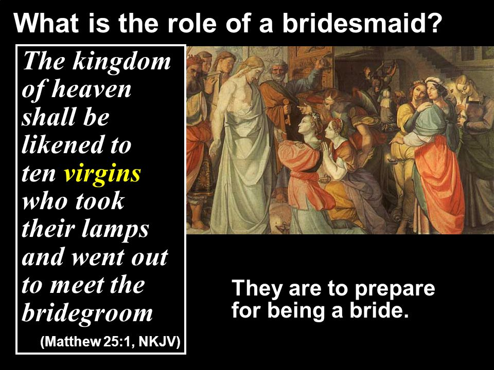 What is the role of a bridesmaid