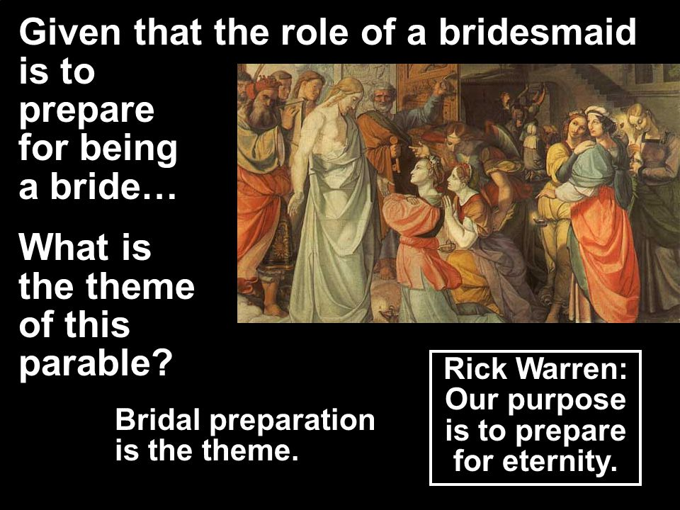 Rick Warren: Our purpose is to prepare for eternity.
