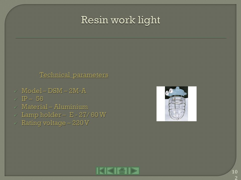 Resin work light Technical parameters Model – DSM – 2M-A IP – 56