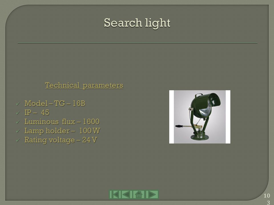 Search light Technical parameters Model – TG – 16B IP – 45