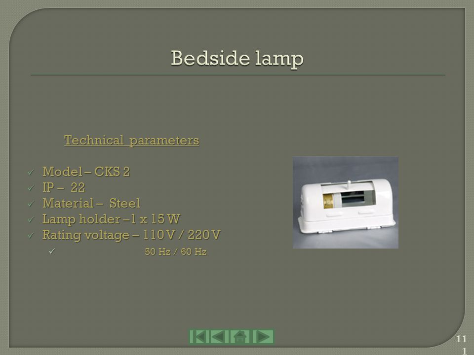 Bedside lamp Technical parameters Model – CKS 2 IP – 22