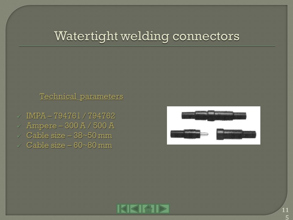 Watertight welding connectors
