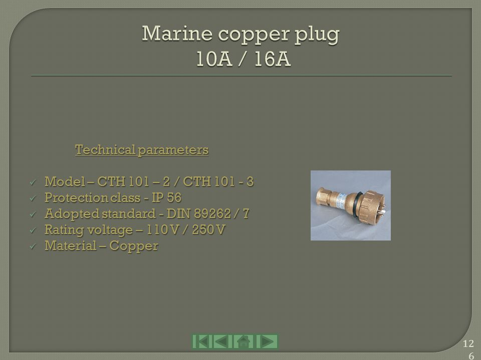Marine copper plug 10A / 16A Technical parameters