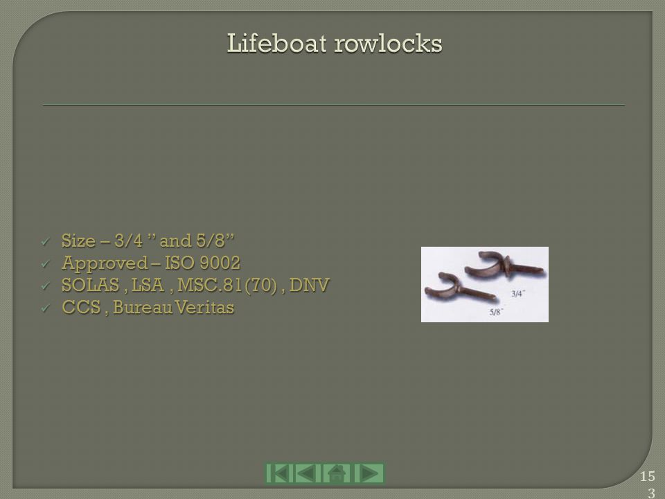 Lifeboat rowlocks Size – 3/4 and 5/8 Approved – ISO 9002