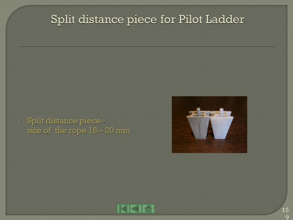 Split distance piece for Pilot Ladder