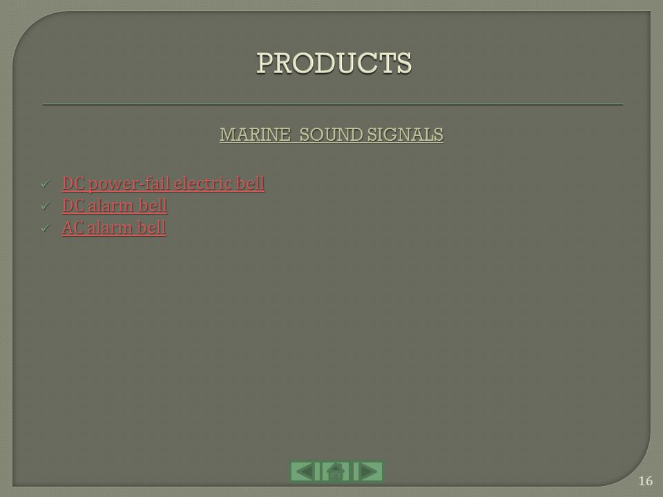 PRODUCTS MARINE SOUND SIGNALS DC power-fail electric bell