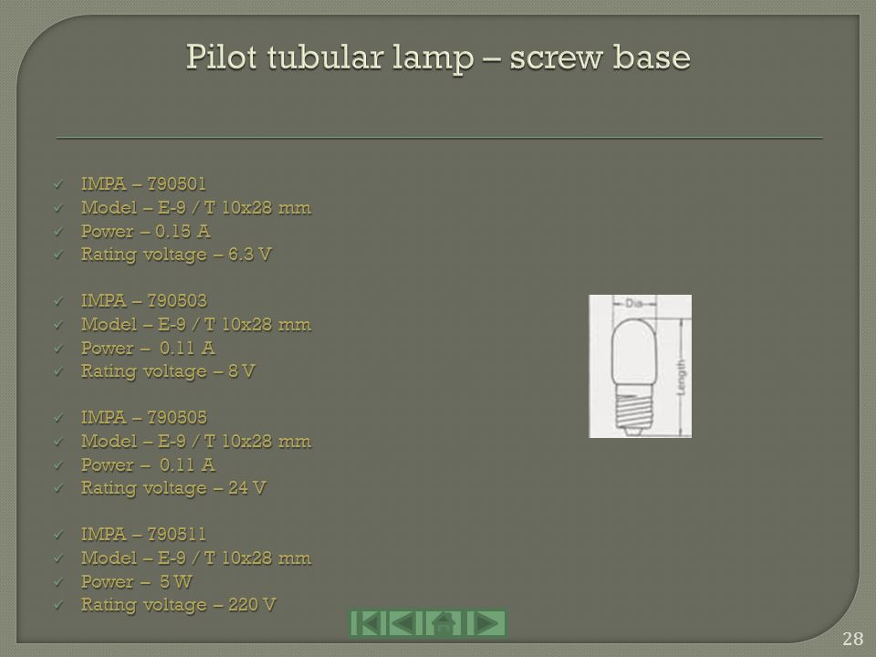 Pilot tubular lamp – screw base