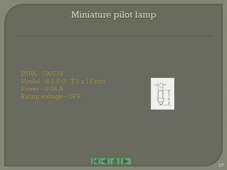 Miniature pilot lamp IMPA – 790718 Model – S 5.5-0 / T 5 x 16 mm