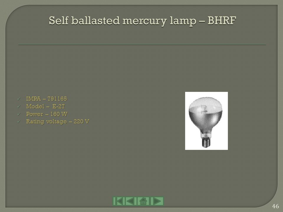 Self ballasted mercury lamp – BHRF