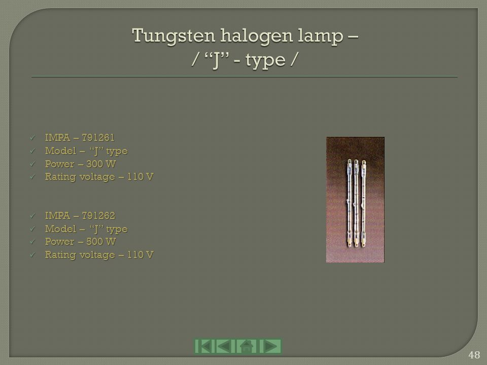 Tungsten halogen lamp – / J - type /