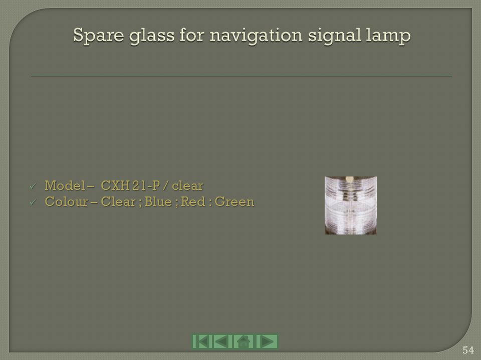 Spare glass for navigation signal lamp