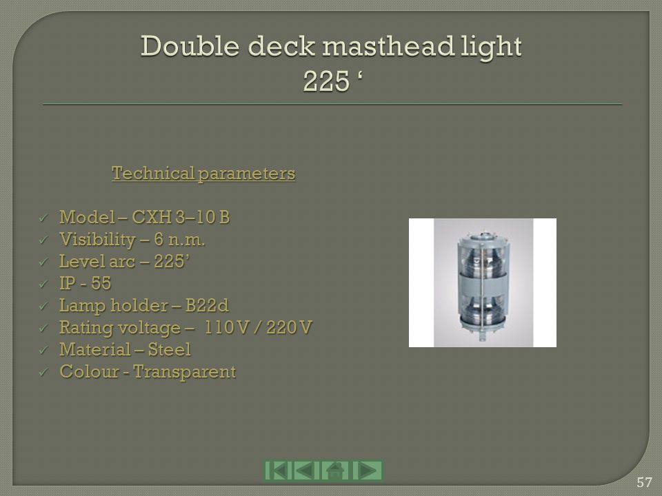 Double deck masthead light 225 '
