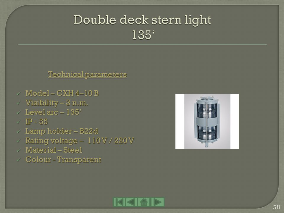 Double deck stern light 135'