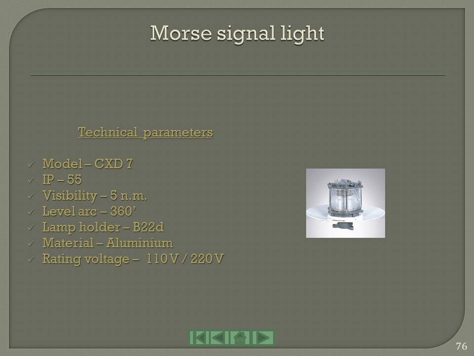 Morse signal light Technical parameters Model – CXD 7 IP – 55