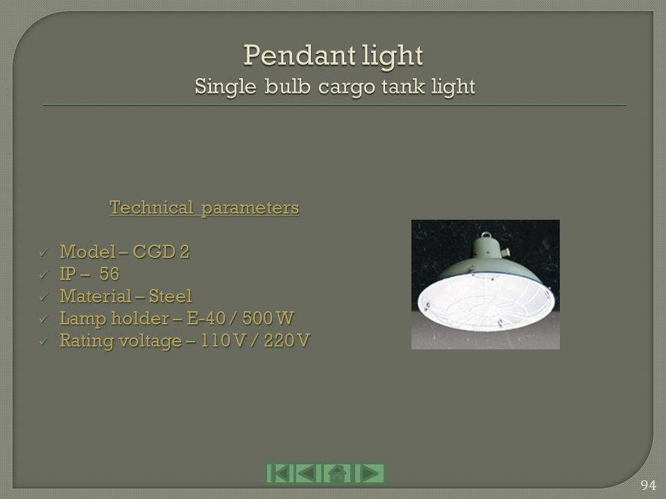 Pendant light Single bulb cargo tank light