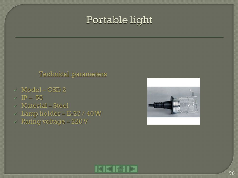 Portable light Technical parameters Model – CSD 2 IP – 55