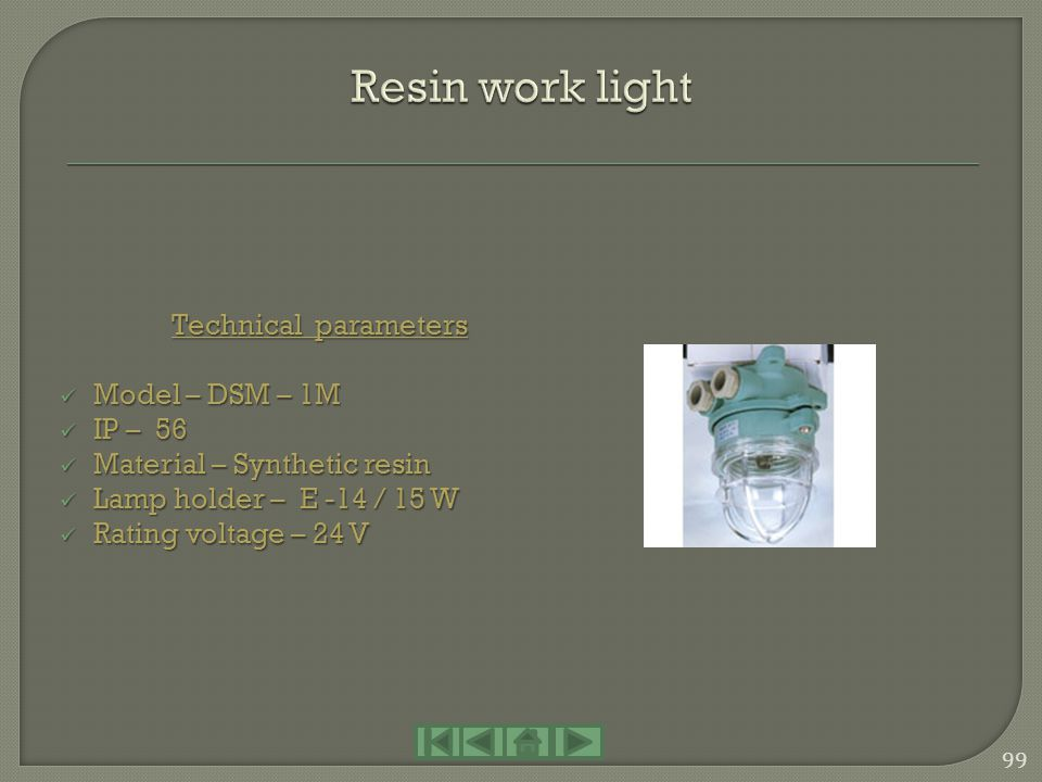 Resin work light Technical parameters Model – DSM – 1M IP – 56