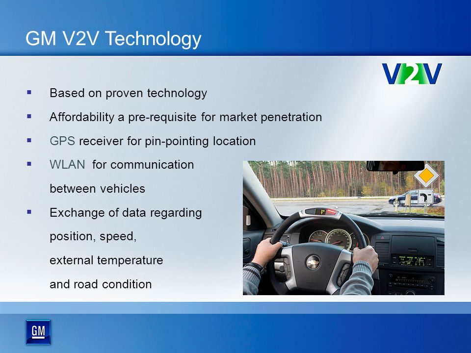 GM V2V Technology Based on proven technology