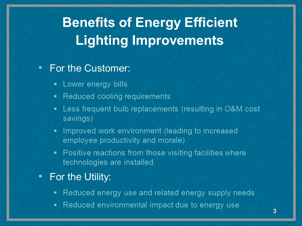 Benefits of Energy Efficient Lighting Improvements