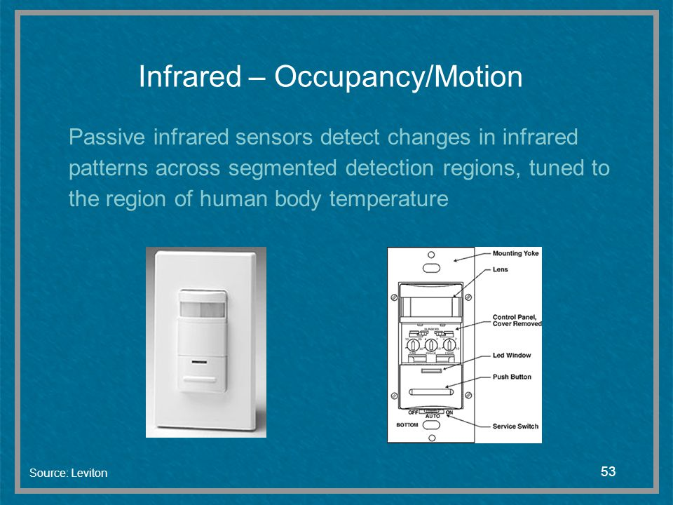 Infrared – Occupancy/Motion