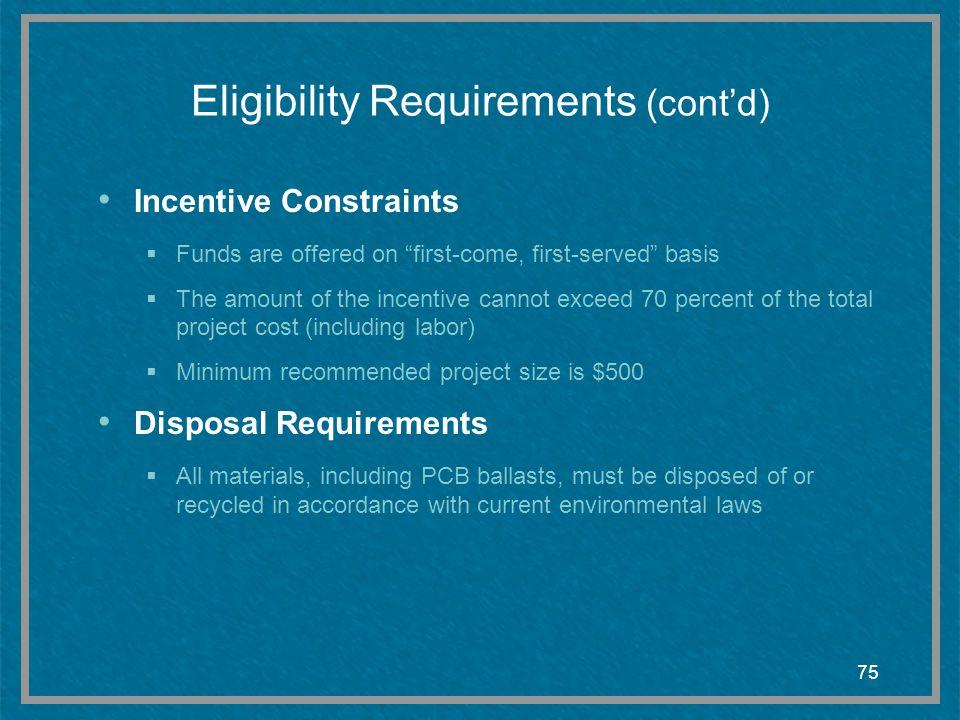 Eligibility Requirements (cont'd)