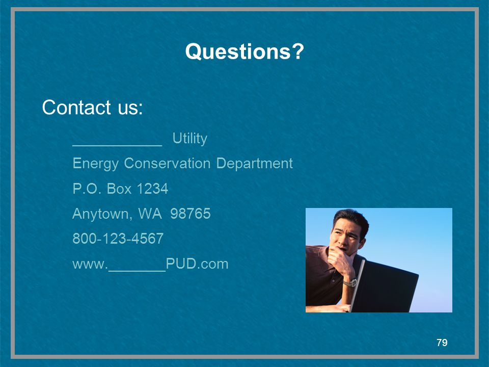 Questions Contact us: ___________ Utility