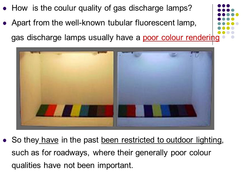 How is the coulur quality of gas discharge lamps