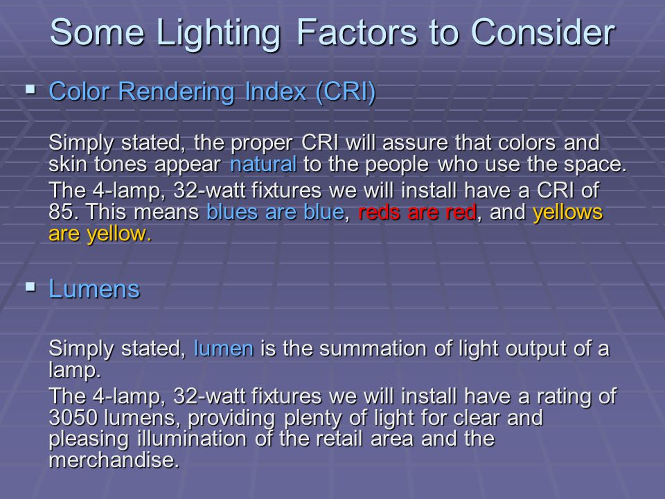 Some Lighting Factors to Consider