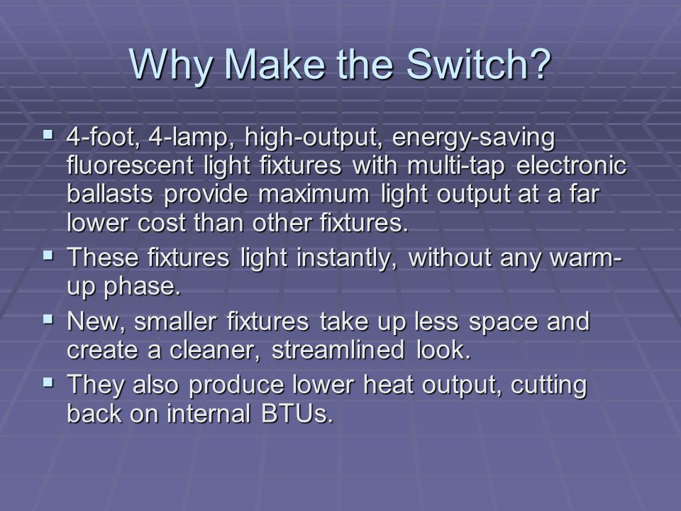 Why Make the Switch
