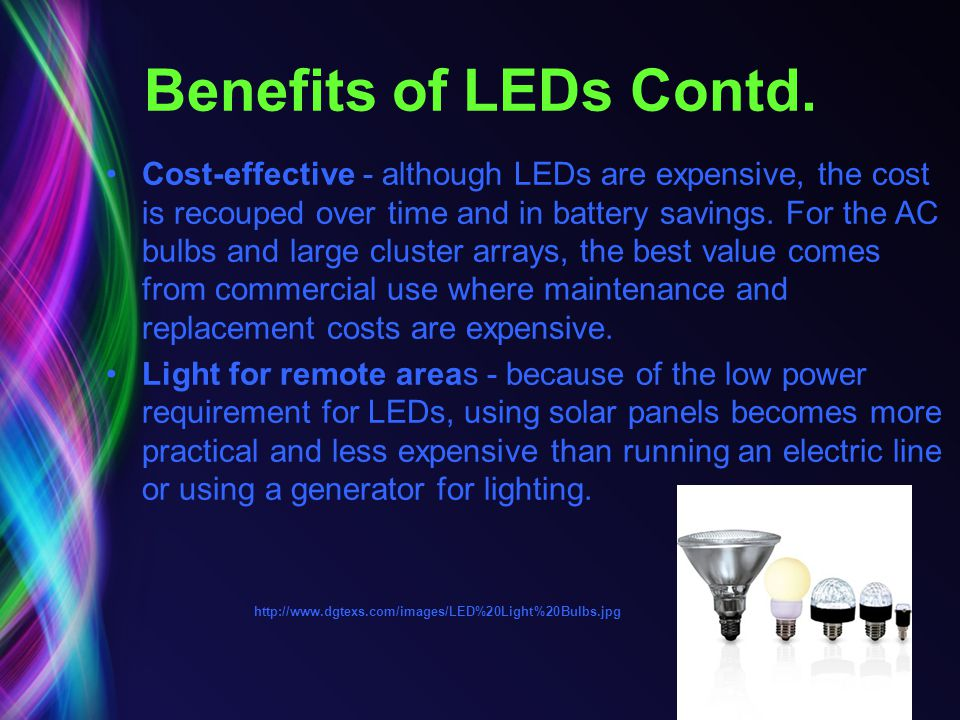 Benefits of LEDs Contd.