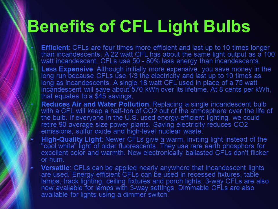 Benefits of CFL Light Bulbs