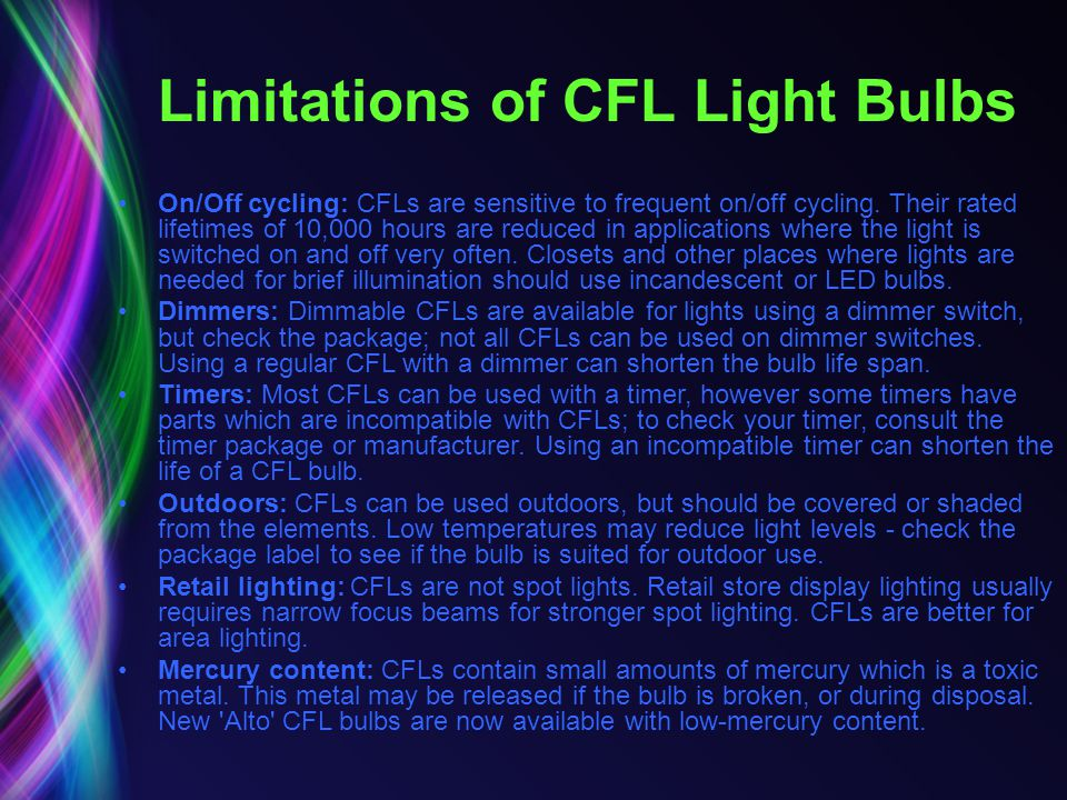 Limitations of CFL Light Bulbs