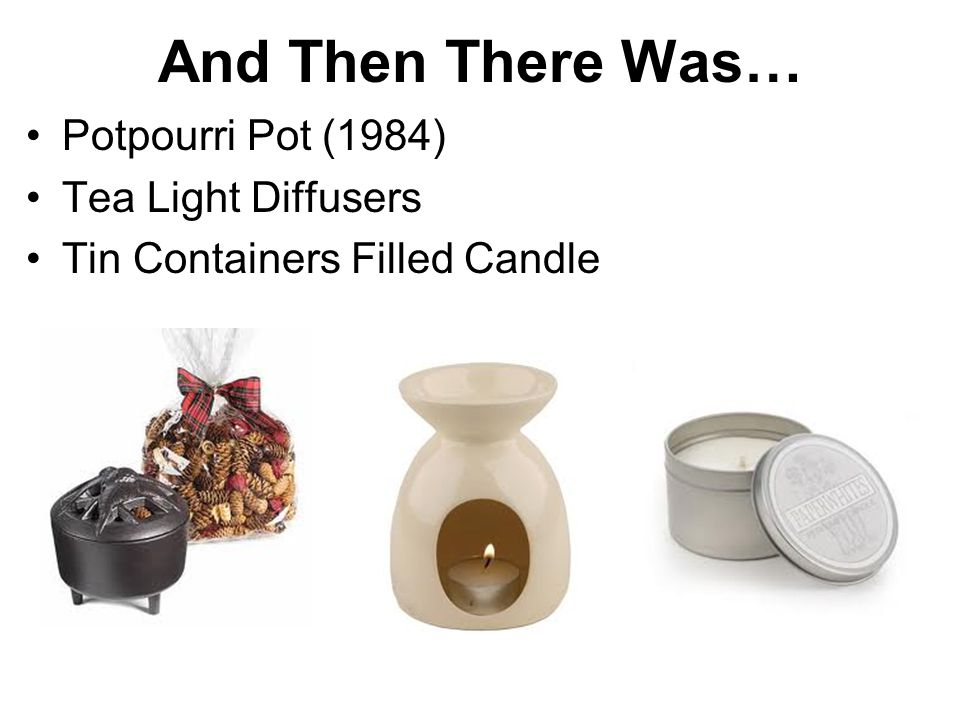 And Then There Was… Potpourri Pot (1984) Tea Light Diffusers