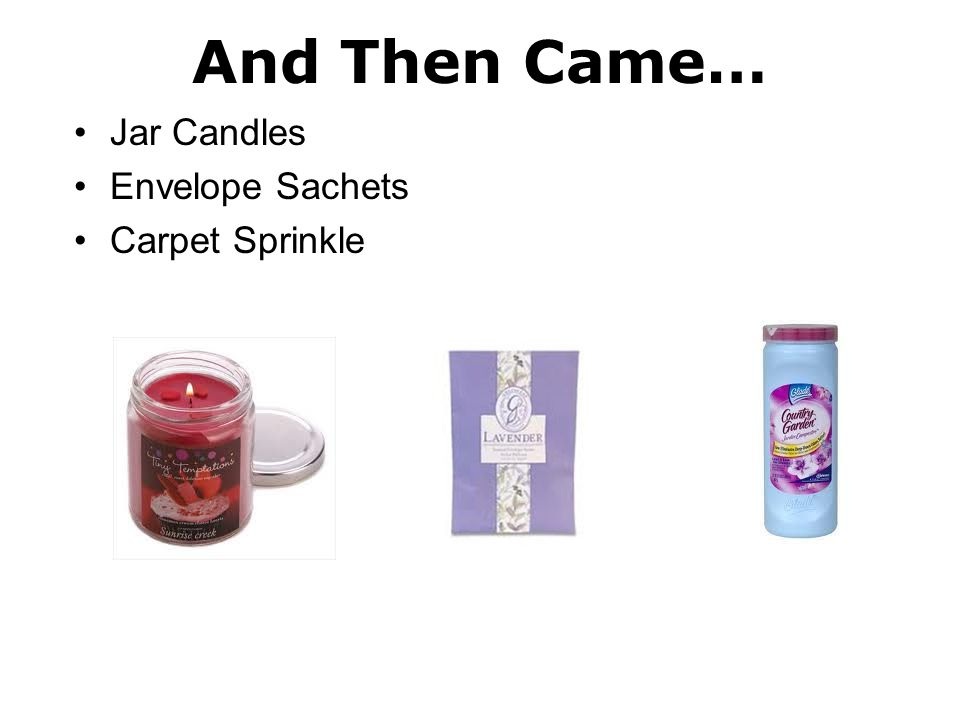 And Then Came… Jar Candles Envelope Sachets Carpet Sprinkle