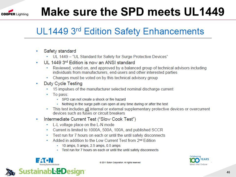Make sure the SPD meets UL1449