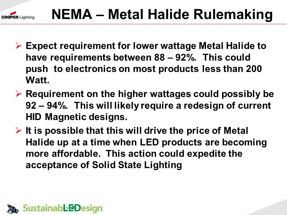 NEMA – Metal Halide Rulemaking