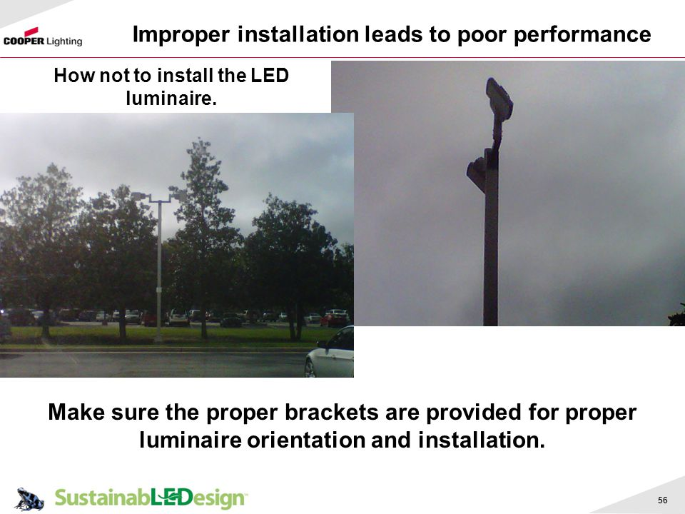 Improper installation leads to poor performance