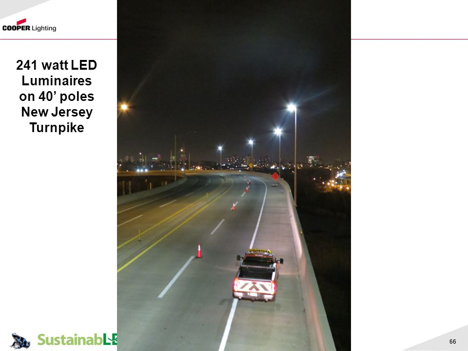 241 watt LED Luminaires on 40' poles New Jersey Turnpike