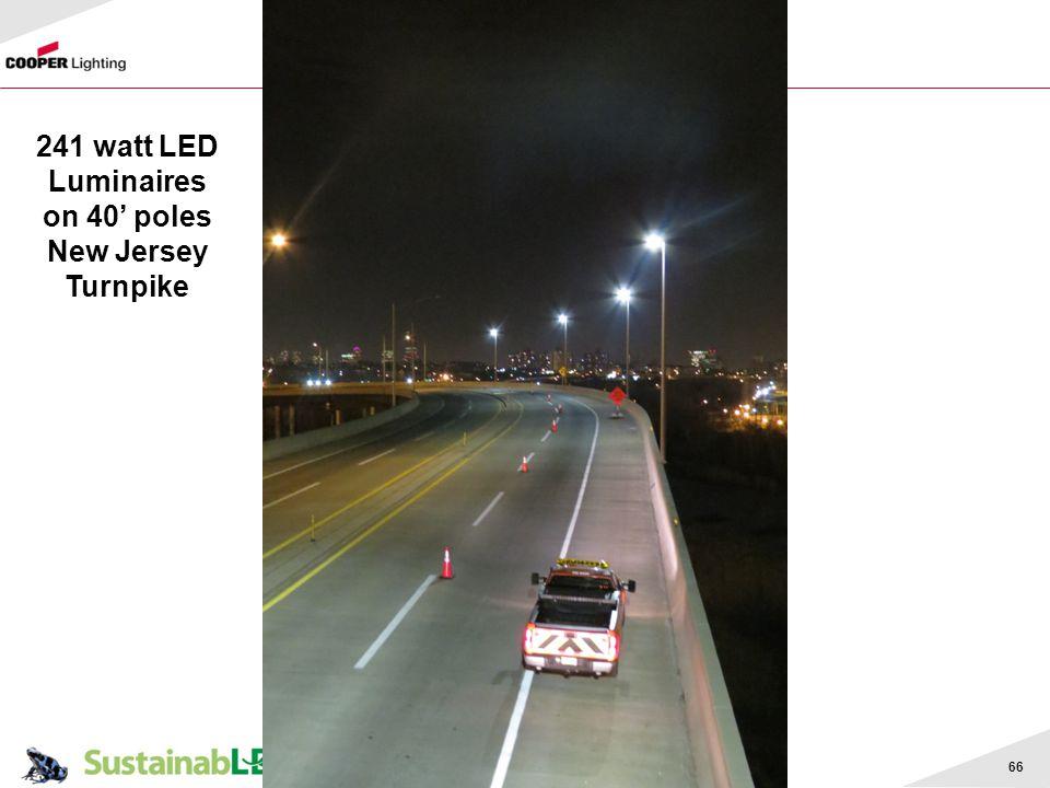 241 watt LED Luminaires on 40' poles New Jersey Turnpike