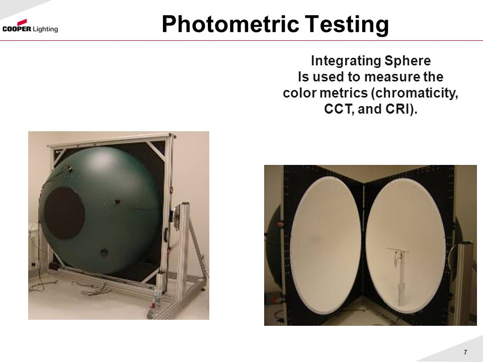 Is used to measure the color metrics (chromaticity, CCT, and CRI).